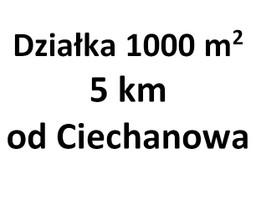 Działka na sprzedaż, Ciechanów, 1000 m²